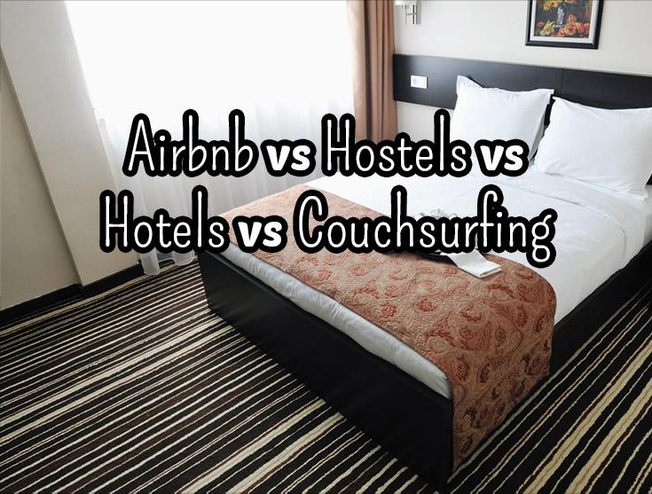 Airbnb vs Hostels vs Hotels vs Couchsurfing