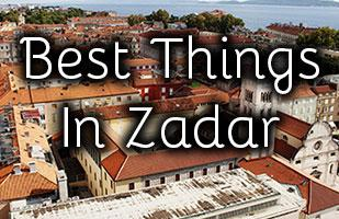 Best Things To Do in Zadar