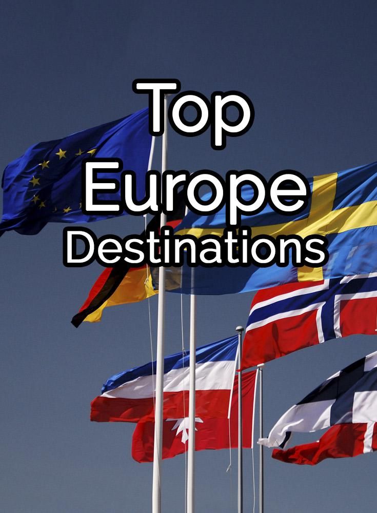 Top 44 Of The Most Beautiful Popular Europe Destinations