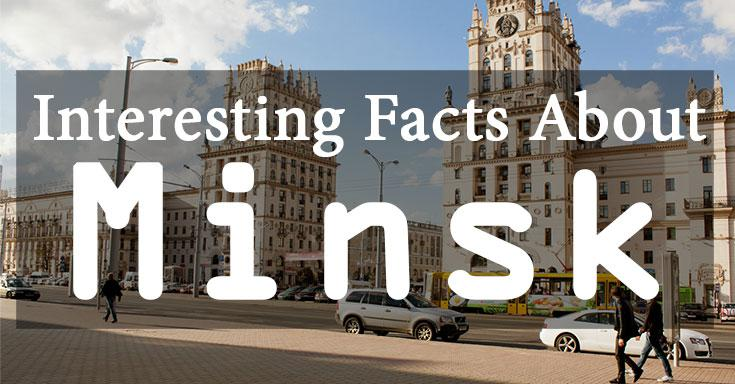 Top Facts About Minsk You Didn't Know