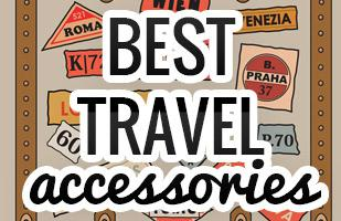 Top Travel Accessories and Gadgets You Need