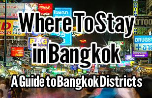 Where To Stay in Bangkok - A Guide to the Best Areas in Bangkok to Stay
