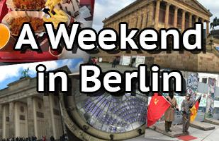 A Weekend Break in Berlin