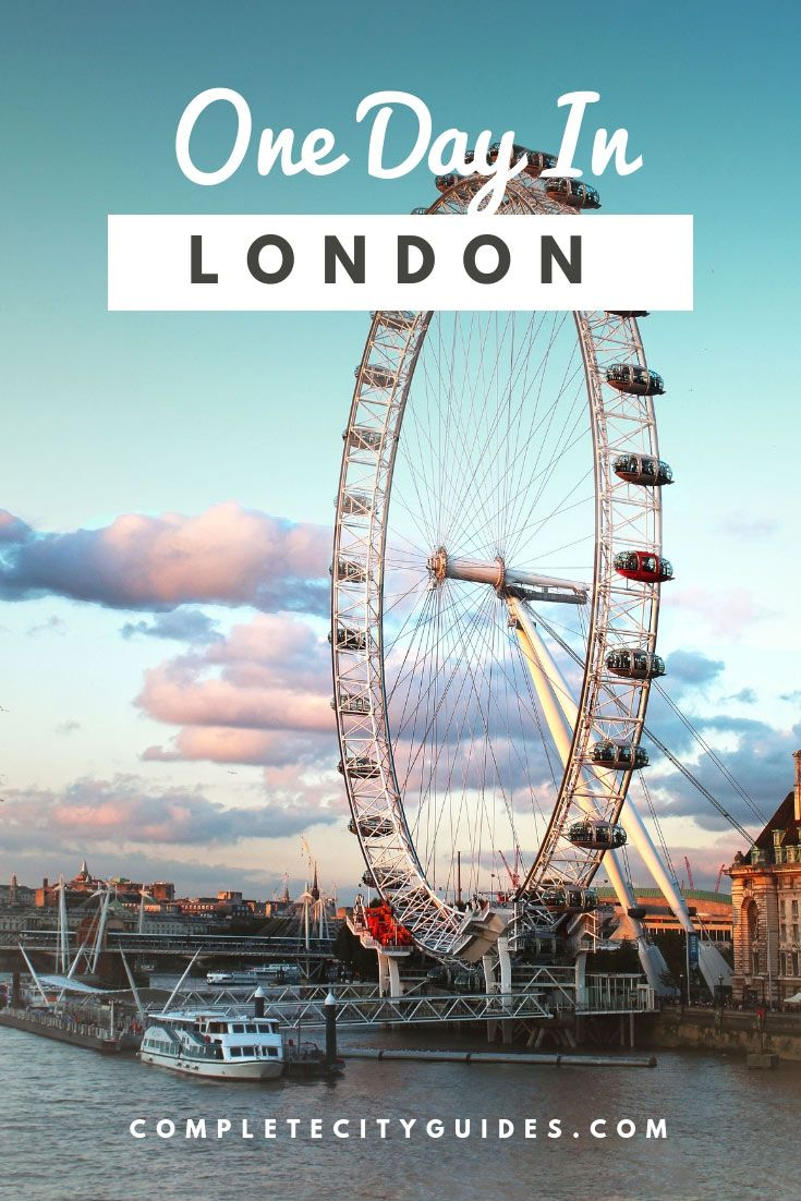London in 1 Day - A Simple Itinerary of Everything You Need to See and Do